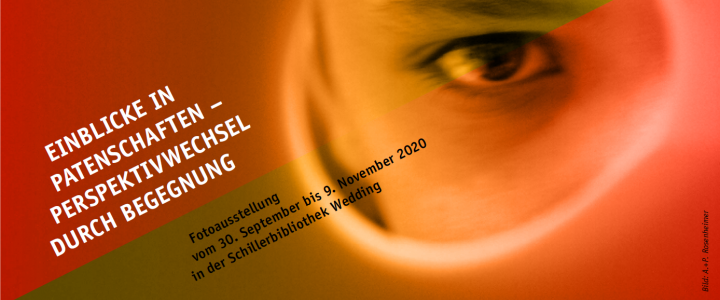 """Ausstellung """"Einblicke in Patenschaften – Perspektivwechsel durch Begegnung"""" vom 30.9. bis 9.11.2020"""